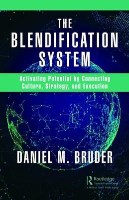 The Blendification System by Daniel M Bruder