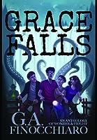 Grace Falls: An Anthology of Wonder & Fright