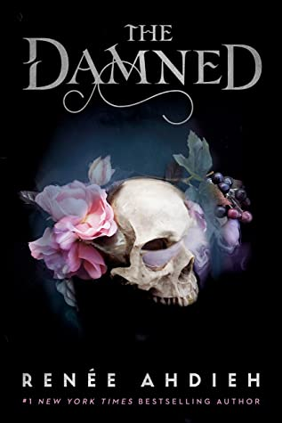 The Damned (The Beautiful, #2) by Renée Ahdieh