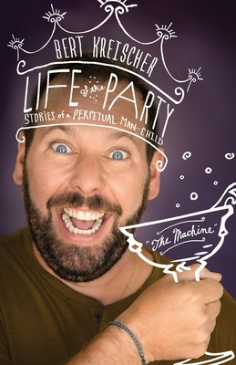 Life Of The Party Stories Of A Perpetual Man Child By Bert Kreischer The main mommy then takes a look at a tiktok of some rambunctious kids at redlands skate park. perpetual man child by bert kreischer