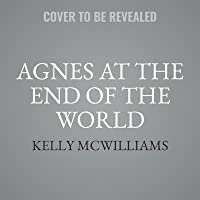 Agnes at the End of the World