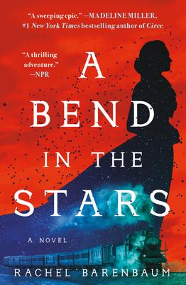 A Bend in the StarsbyRachel Barenbaum
