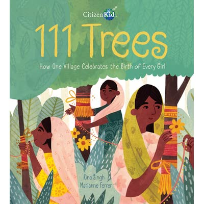 111 Trees: How One Village Celebrates the Birth of Every Girl by ...