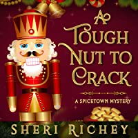 A Tough Nut to Crack (A Spicetown Mystery Book 5)