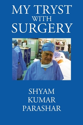 My Tryst with Surgery