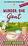 Murder, She Goat