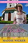 To Mend a Broken Heart (The Brides of Twin Valley Falls Book 5)