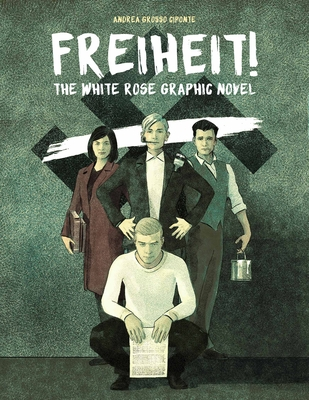 Image result for Freiheit!: The White Rose