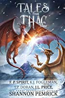 Tales from Thac: A Collection of Short Stories and Novellas
