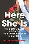 Here She Is by Hilary Levey Friedman