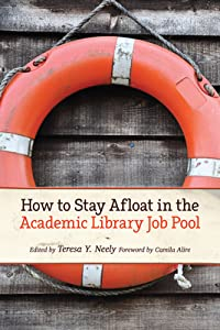 How to Stay Afloat in the Academic Library Job Pool