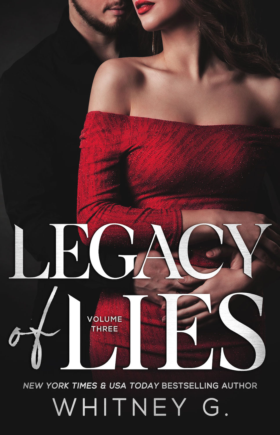 Legacy of Lies (Empire of Lies Book 3) - Whitney G