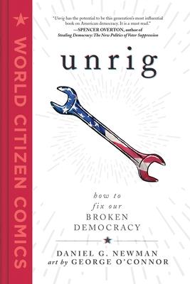 Unrig by Dan G. Newman