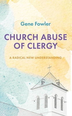 Church Abuse of Clergy