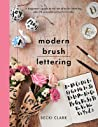 Modern Brush Lettering: A Beginner's Guide to the Art of Brush Lettering, Plus 20 Seasonal Projects to Make audiobook download free