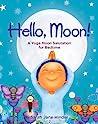 Hello, Moon!: A Yoga Moon Salutation for Bedtime