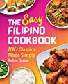 The Easy Filipino Cookbook by Roline Casper