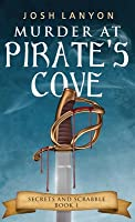 Murder at Pirate's Cove (Secrets and Scrabble #1)