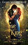 Fae King (Adult Fairy Tale Spin-Off #1)