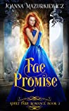 Fae Promise (Adult Fairy Tale Spin-Off #2)
