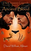 Ancient Blood (The Chasseen Legends  #1)