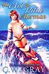 The Not So Little Merman (The Silver Isles #2)