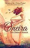 Oneira the Dream Maker
