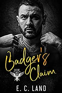 Badger's Claim (Devil's Riot MC #7)