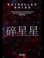Estrellas rotas: 2ª antología de ciencia ficción china contemporánea