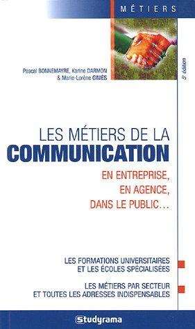 Les métiers de la communication (Guides J Métiers)