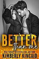 Better Than Me (Remington Medical, #2)