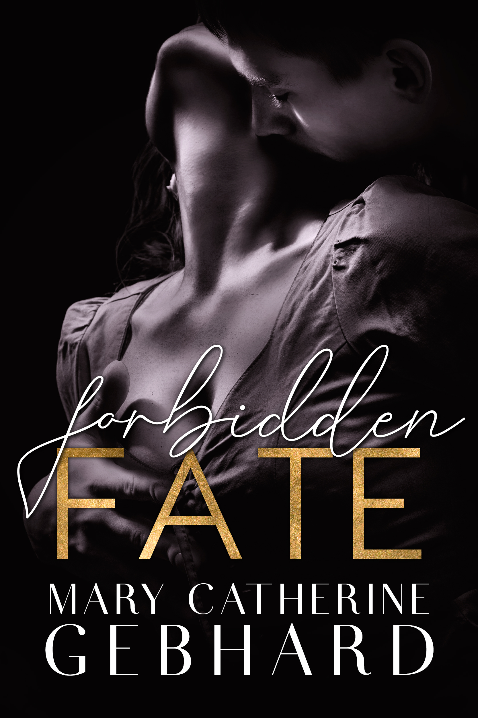 Forbidden Fate (Crowne Point #3) by Mary Catherine Gebhard