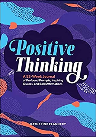 Positive Thinking by Katherine Flannery