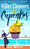 Killer Cleavers & Cupcakes (Cruise Ship Mystery #1)