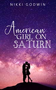 American Girl on Saturn (Saturn, #1)