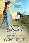 Mary's Musket (Clover Creek Caravan Book 2)