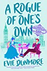 A Rogue of One's Own (A League of Extraordinary Women, #2)