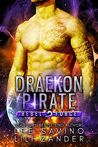 Draekon Pirate (Rebel Force #3)
