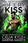 His Fiery Kiss (Real Men of Wildridge #1)