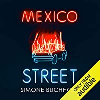 Mexico Street (Chastity Riley, #3)