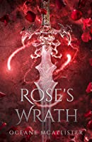 Rose's Wrath