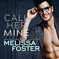 Call Her Mine (Harmony Pointe, #1)