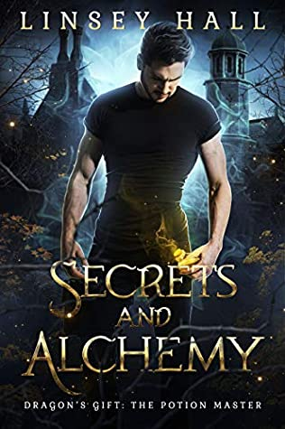 Secrets and Alchemy