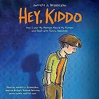 Hey, Kiddo (Unabridged edition)