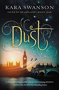 Dust (Heirs of Neverland, #1)