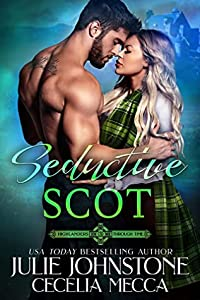 Seductive Scot (Highlander's Through Time #3)