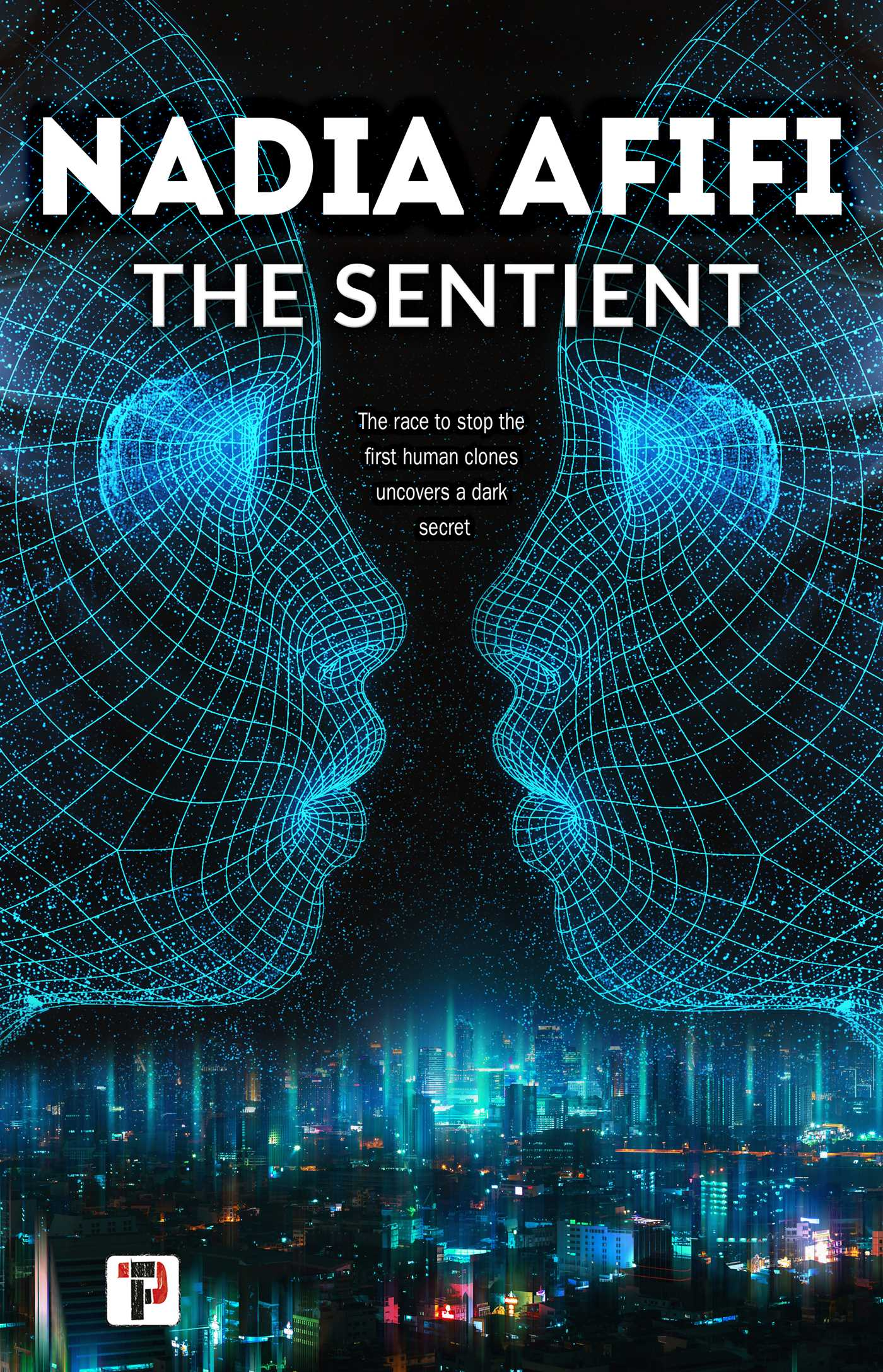 Cover for The Sentient by Nadia Afifi