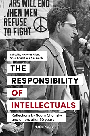 """Cover of """"The Responsibility of Intellectuals: Reflections by Noam Chomsky and others after 50 years"""""""