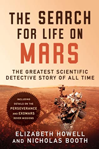 The Search for Life on Mars: The Greatest Scientific Detective Story of All Time
