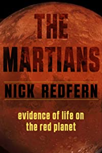 The Martians: Evidence of Life on the Red Planet